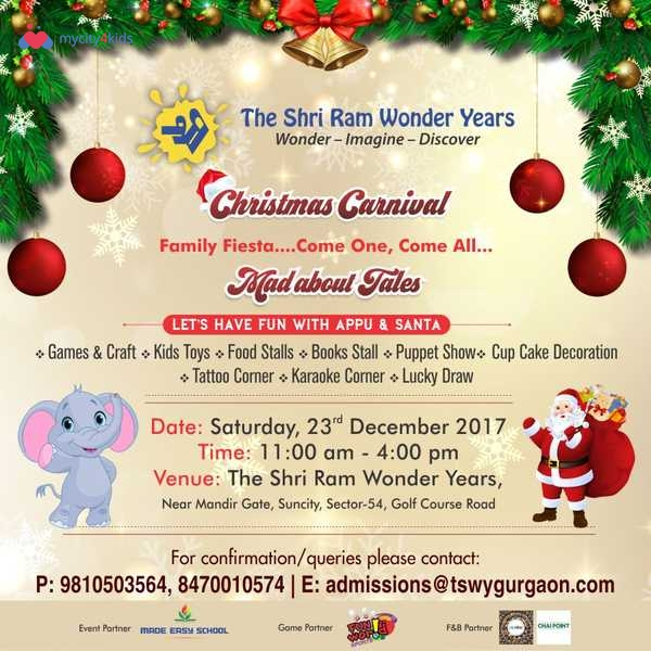 The Shri Ram Wonder Years Christmas Carnival Mad About Tales In Sector 54 Gurgaon Delhi Ncr On 23 Dec 2017 For Infants Events Mycity4kids