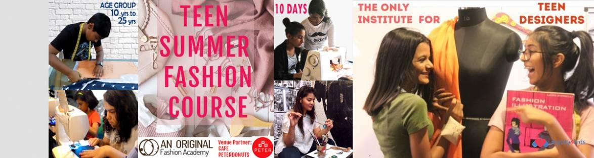 Teen Summer Fashion Course In Viman Nagar Pune Between 3 May 2018 And 12 May 2018 For Junior School Events Mycity4kids